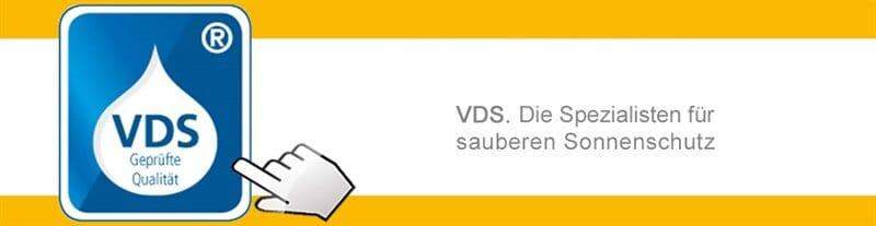 VDS - die Spezialisten für sauberen Sonnenschutz